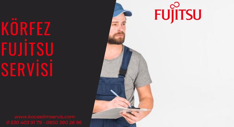 Körfez Fujitsu servisi