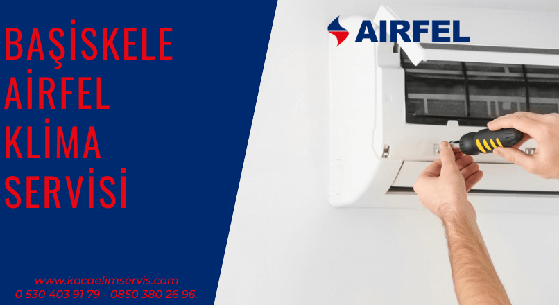 Başiskele Airfel klima servisi