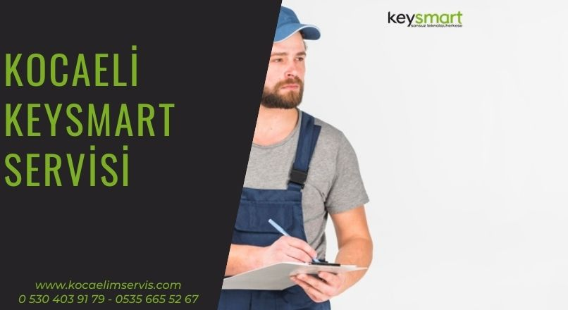 Kocaeli Keysmart Servisi